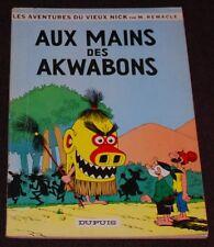 Vieux Nick -7- /Aux mains des Akwabons / EO 1964/TBE-