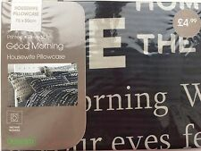 Dunelm Good Morning Black Housewife Pillowcase Printed Reversible NEW RRP £4.99