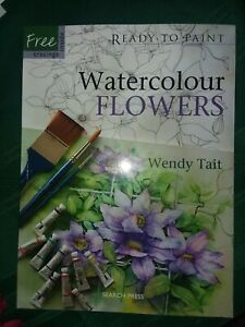 Ready to Paint Watercolour FLowers Wendy Tait