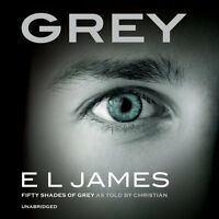 Grey: Fifty Shades of Grey as Told by Christian New Audio CD Book