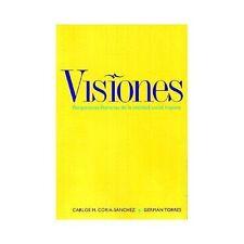 Yale Language Ser.: Visiones : Perspectivas Literarias de la Realidad Hispana...