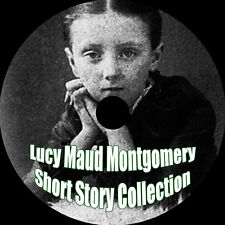 Lucy Maud Montgomery Short Stories, 1905-1906, MP3 AudioBook 1 CD  *