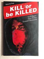 KILL OR BE KILLED volume 1 (2017) Image Comics TPB 1st FINE-