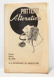 """1945 U. S. Dept. of Agriculture """"Pattern Alteration"""" No. 1968"""