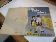 IL LIBRO DELLA PRIMA CLASSE - ed. LA LIBRERIA DELLO STATO 1939 XVII ill. PINOCHI