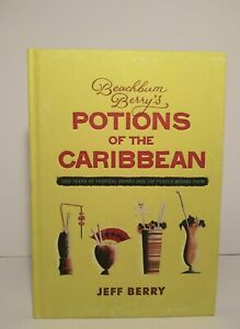BEACHBUM BERRY'S Potions of the Caribbean - Hardcover By Jeff Berry Great