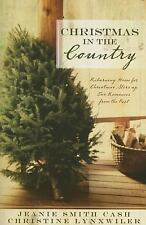 Christmas in the Country: A Christmas Wish/Home for the Holidays (Heartsong
