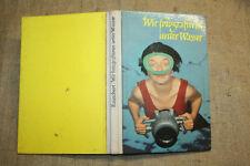 Fachbuch Unterwasserfotografie, Unterwasserkamera, Tauchen mit Kameras, DDR 1963