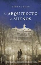 El arquitecto de los suenos (Spanish Edition) by Teresa Roig in Used - Very Goo