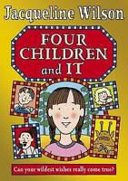 Wilson, Jacqueline, Four Children and It, Very Good Book