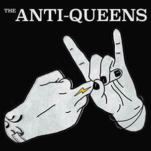 THE ANTI-QUEENS-THE ANTI-QUEENS (US IMPORT) CD NEW