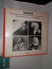 NADAR Nadar Jean Prinet Antoinette Dilasser Lamberto Vitali Einaudi 1973 storia