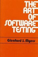 The Art of Software Testing (Business Data Processing: A Wiley Series) Myers, G