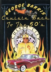 George Barris CRUISIN BACK TO THE 50'S - Culver City Car Show - DVD - New