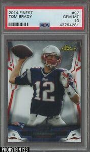 2014 Topps Finest #97 Tom Brady New England Patriots PSA 10 GEM MINT