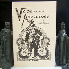 WULF SORENSEN & DAVID LANE VOICE OF OUR ANCESTORS HEATHEN PAGAN WOTAN ODINIST