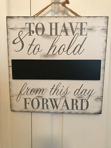 """Creative co-op """"To Have and To Hold"""" White Wooden Plaque"""