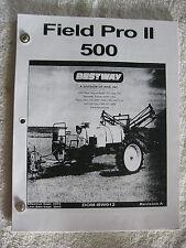 BESTWAY FIELD PRO II 500 FARM SPRAYER OPERATORS MAINTENANCE PARTS MANUAL