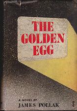 The Golden Egg by James Pollak Hc Dj 1946