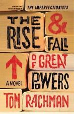 NEW - The Rise & Fall of Great Powers: A Novel by Rachman, Tom