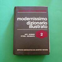 Modernissimo dizionario illustrato - Ed. De Agostini 1975 - Volume II