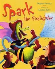 Spark the Firefighter Krensky, Stephen Hardcover Used - Good