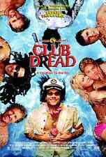 CLUB DREAD 2004 ORIGINAL THEATRICAL MOVIE POSTER