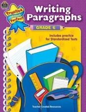 Writing Paragraphs Grade 6 (Practice Makes Perfect (Teacher Created Materials)),