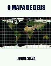 O Mapa de Deus by Jorge Silva (2010, Paperback)