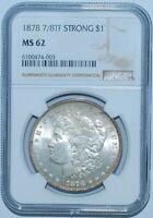 1878 7/8TF Strong NGC MS62 Morgan Silver Dollar
