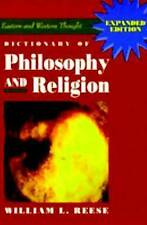 NEW Dictionary of Philosophy and Religion by William L. Reese
