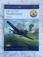 Aviation Elite Units Osprey Publishing VF-11/111 Sundowners 1942-95 2010