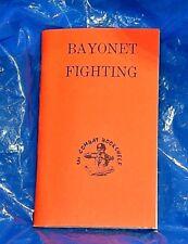BAYONET FIGHTING U.S. ARMY BOOK SEPTEMBER 1943