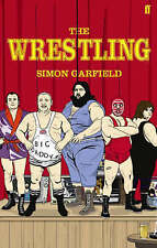 The Wrestling by Simon Garfield (Paperback, 2007)