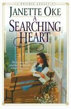 A Searching Heart  Prairie Legacy Series #2  2001 by Oke, Janette 078 Ex-library