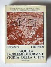 Spagnesi/Properzi L' Aquila problemi di forma e storia della città Dedalo 1972