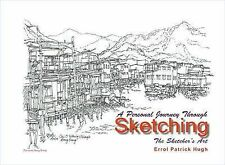 A Personal Journey Through Sketching: The Sketcher's Art by Errol Patrick Hugh