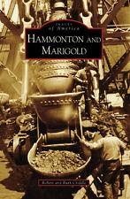 Hammonton and Marigold [Images of America] [CA] [Arcadia Publishing]