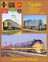 Trackside around CHICAGO, 1957-1965 -- (Out of Print NEW BOOK)