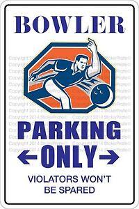 "*Aluminum* Bowler Parking Only 8""x12"" Metal Novelty Sign  NS 302"