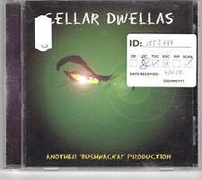 (GM406) Cellar Dwellas, Another 'Bushwacka!' Production - 2002 CD