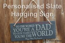 Personalised Engraved Hanging Slate Plaque Sign, Fathers Day Gift Any Wording