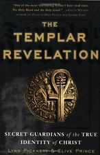The Templar Revelation: Secret Guardians of the True Identity of Christ by Lynn