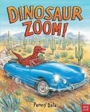 Dinosaur Zoom! by Ms. Penny Dale (Board book, 2013)