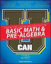 U Can: Basic Math and Pre-Algebra for Dummies by Mark Zegarelli (2015,...