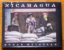 SUSAN MEISELAS - NICARAGUA - 1981 1ST EDITION HARDCOVER W/DUST JACKET NICE COPY
