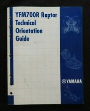 YAMAHA YFM700R RAPTOR ATV ALL TERRAIN VEHICLE TECHNICAL ORIENTATION GUIDE MANUAL