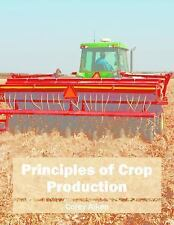Principles of Crop Production (2016, Hardcover)