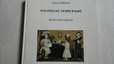 Catherine Brisou Poupees et jouets du temps passe - Histoire d'un musee