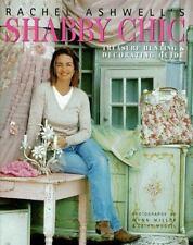 Rachel Ashwell's Shabby Chic Treasure Hunting & Decorating Guide
